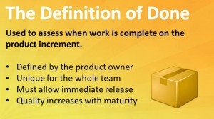 Scrum: The Definition Of Done